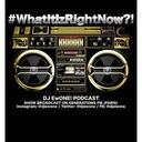 What It Iz Right Now?! - 2021/05-15 (Part 1)