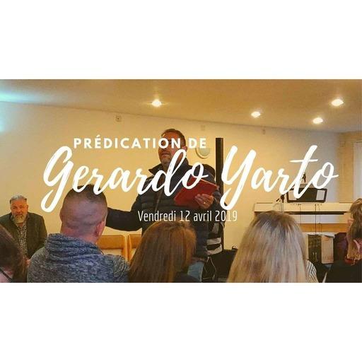 Pédication de Gerardo Yarto - Vendredi 12-04-2019.mp3