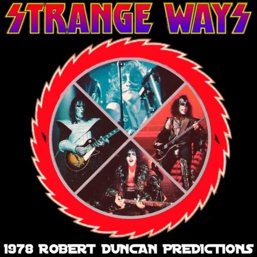 STRANGE WAYS -35- 1978 Robert Duncan Predictions