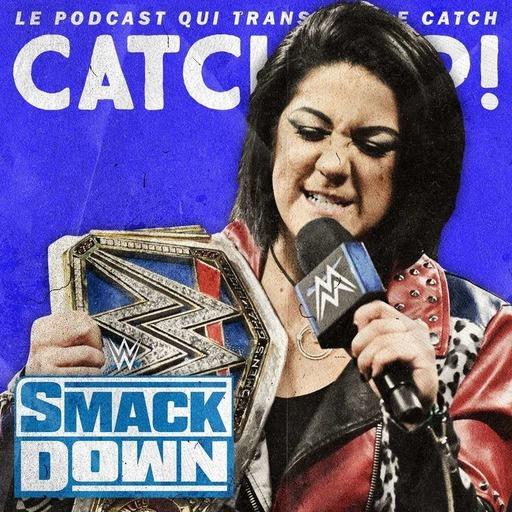 Catch'up! WWE Smackdown du 18 octobre 2019 — La vie craint, puis tu meurs