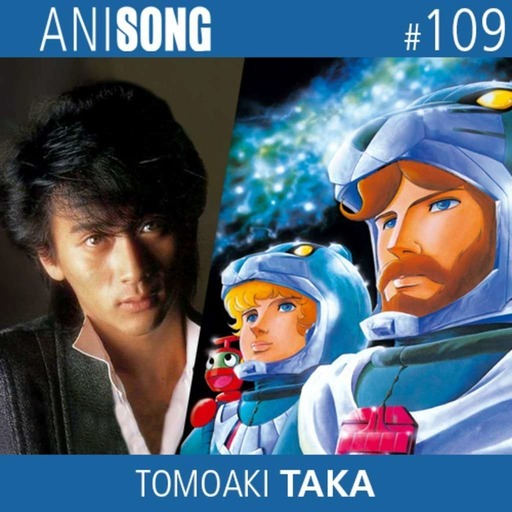 Anisong_109_Tomoaki_Taka.mp3