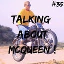 Talking about McQueen ! #35