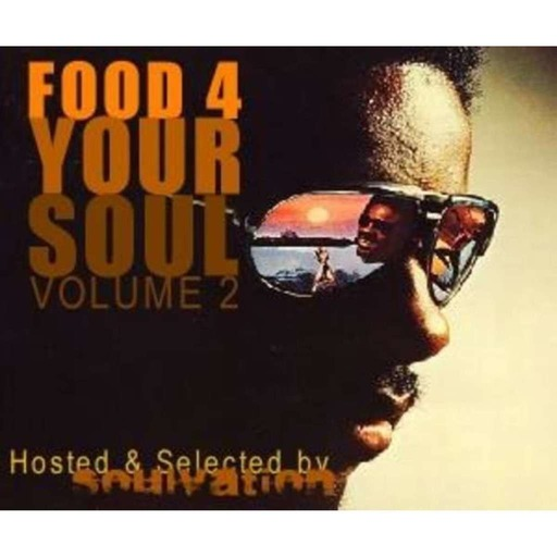 FOOD 4 YOUR SOUL - Volume 2 : In quest of the beats