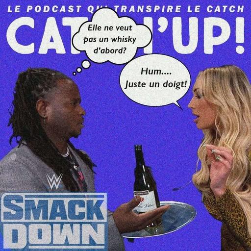 Catch'up! WWE Smackdown du 05 mars 2021 — Les malheurs de Regie