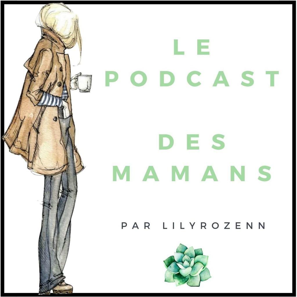 Le Podcast des Mamans