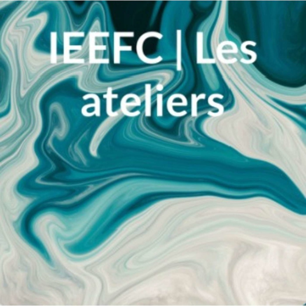 IEEFC   Les ateliers