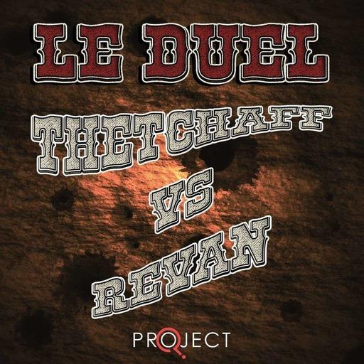 Le Duel 80 : thetchaff VS Revan