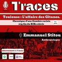 Toulouse : « L'affaire des Gitanos ». Chronique d'une flambée raciste à la fin du XIXe siècle 1/2