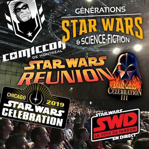 Star Wars en Direct - L'évolution des conventions