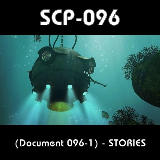 SCP-096-1  -  (Document 096-1)  -  STORIES