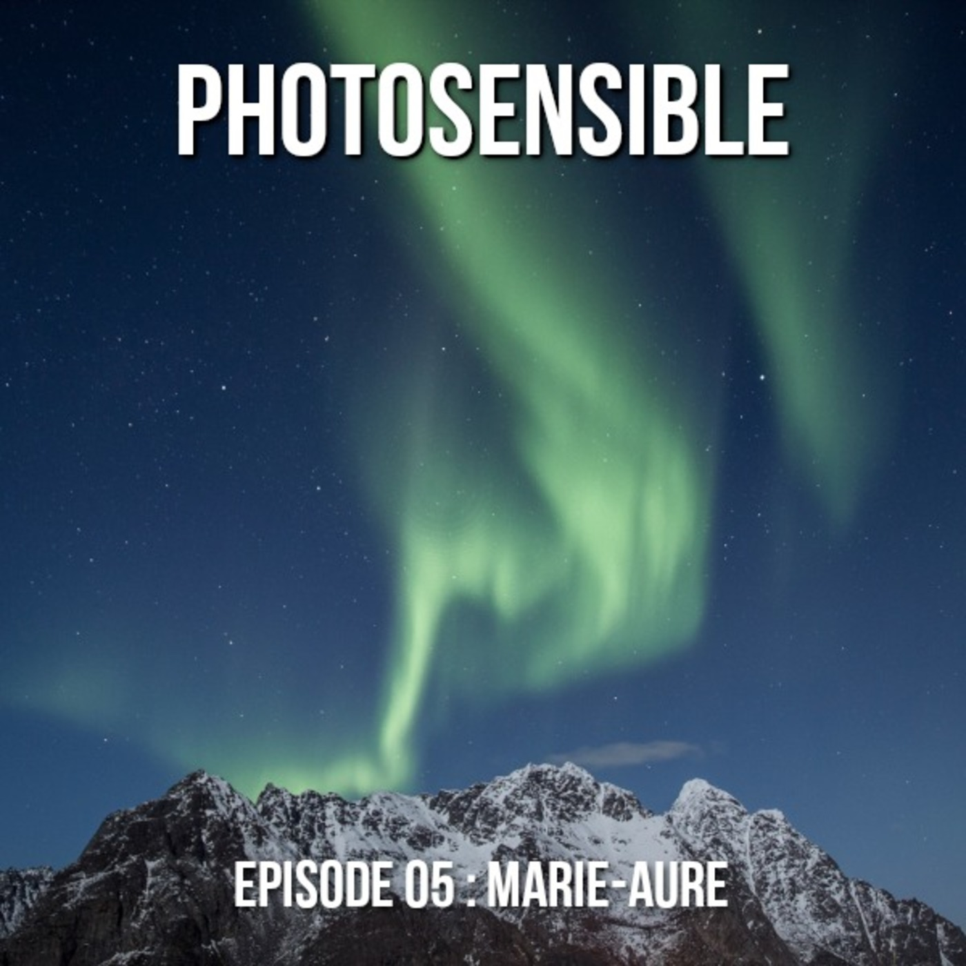 Episode #05 – Marie-Aure, photographe nomade