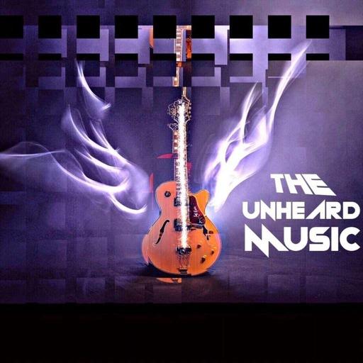The Unheard Music 4/30/19