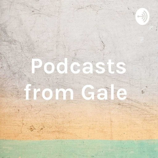 Podcasts from Gale