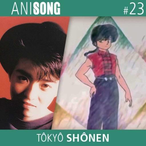 Anisong_23_Tokyo_Shonen.mp3
