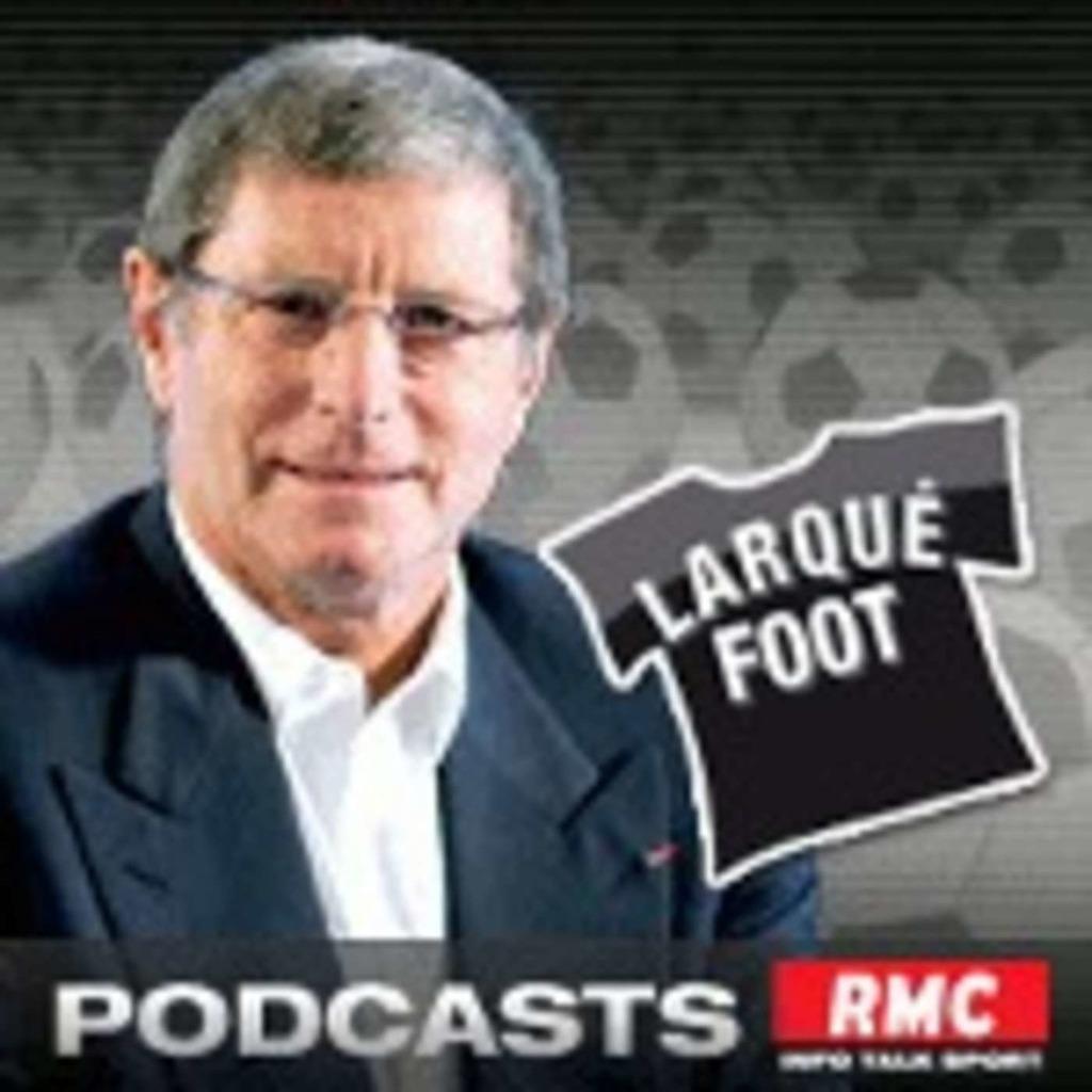 RMC : Le Top de Larqué Foot
