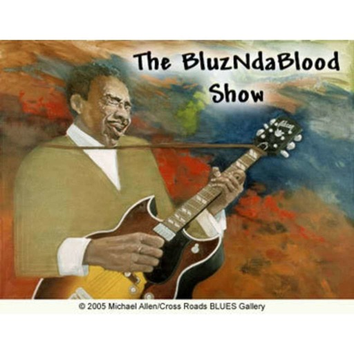 The BluzNdaBlood Show #159, Love In The Blues!