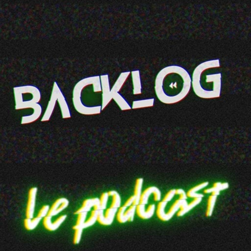 Backlog Episode 18 - Batman Arkham par des Bat-Nuls