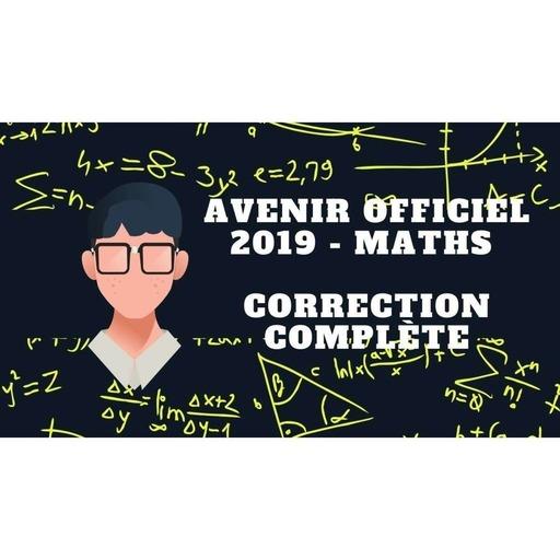 Concours avenir - correction annale officielle maths