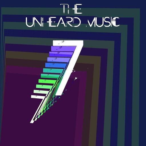The Unheard Music 3/31/20