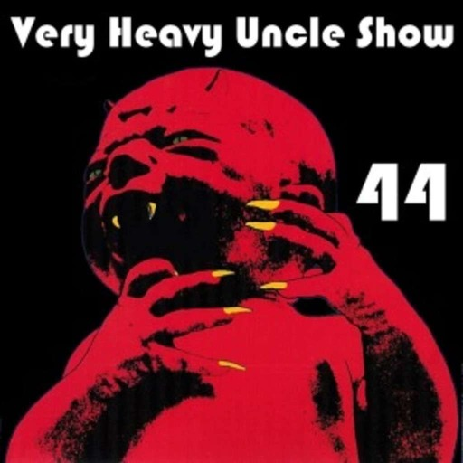 Very Heavy Uncle Show  v.44
