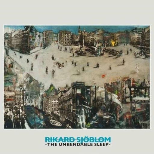 Episode #637: Rikard Sjöblom's – The Unbendable Sleep - Music In Widescreen - Prog Rock - All Inclusive