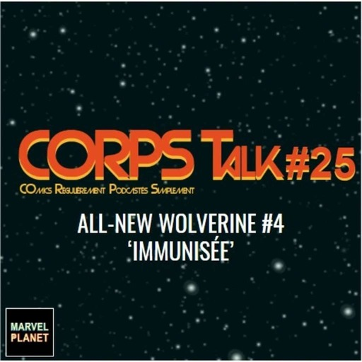 corps_talk-25_all_new_wolverine_4.mp3