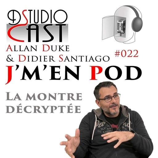 La_Montre_Decryptee_par_Allan_Duke_avec_Didier_Santiago.mp3