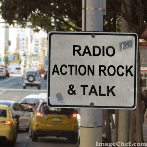 RADIO ACTION ROCK AND TALK (Platter and Chatter) 528 - February 28-18