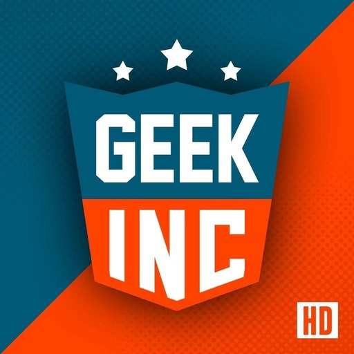 Geek Inc HD Podcast 268 : Tout est super génial !