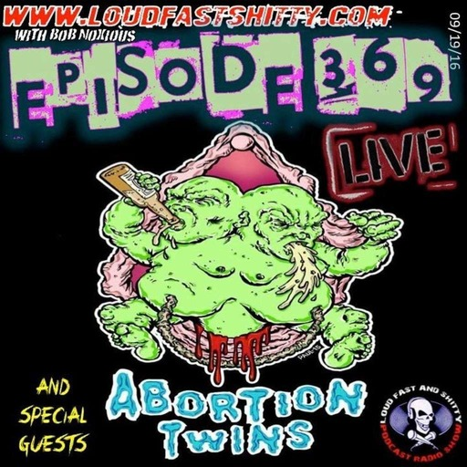 Episode 369 | Abortion Twins | September 19, 2016