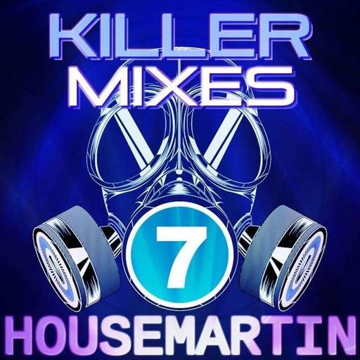 KILLER MIXES 7 - HOUSEMARTIN