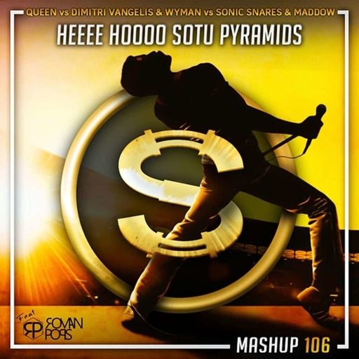 Queen vs Dimitri Vangelis x Wyman vs Sonic Snares x Maddow - Heeee Hoooo Sotu Pyramids (Da Sylva feat Roman Pops mashup)
