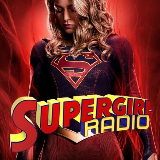 Supergirl Radio Season 4 - Episode 14: Stand and Deliver