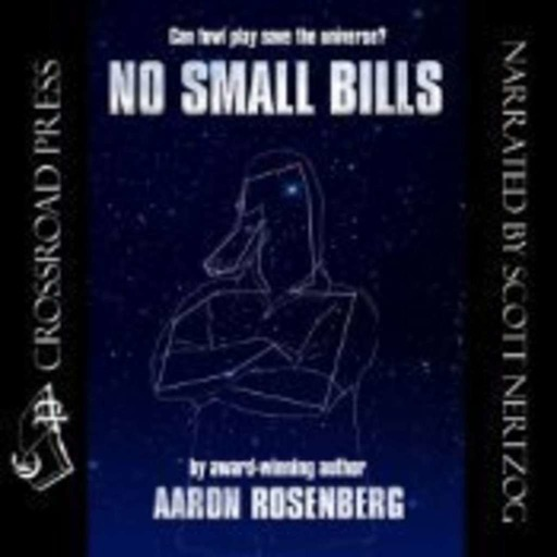 No Small Bills – Now Available as an Audiobook; Narrated by Scott Hertzog