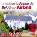 14 septembre 2020 - La maison du Prince de Bel-Air sur Airbnb - Sur le pouce