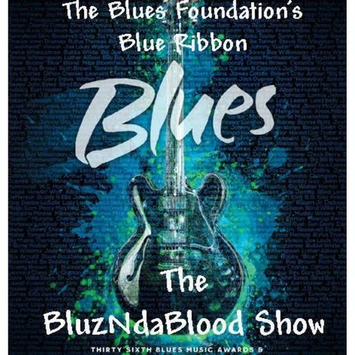 The BluzNdaBlood Show #240, More Blue Ribbon Blues!