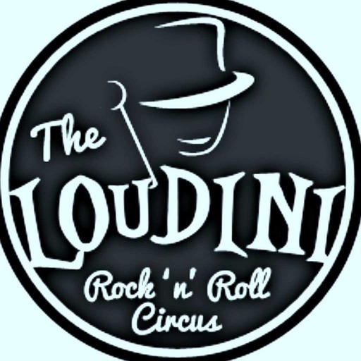 EPISODE4 - The Loudini Rock 'n Roll Circus