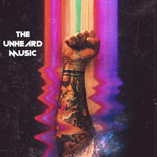 The Unheard Music 6/9/20