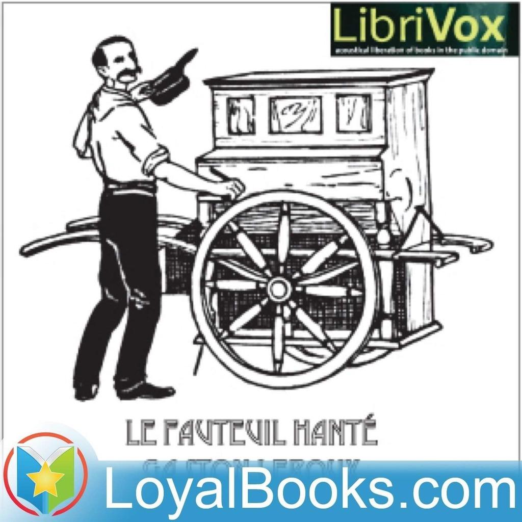 Le Fauteuil hante by Gaston Leroux