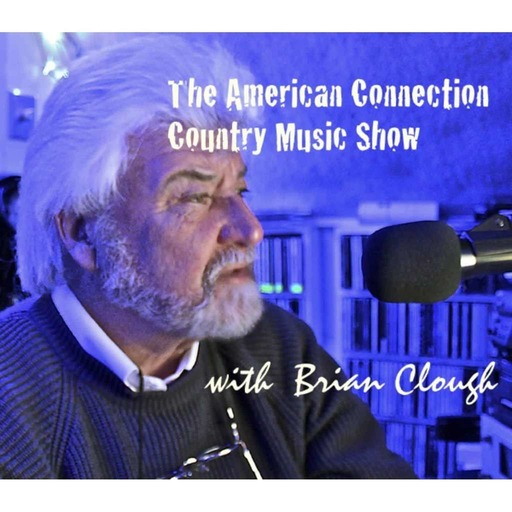 Episode 2110: The American Connection Country Music Radio Show