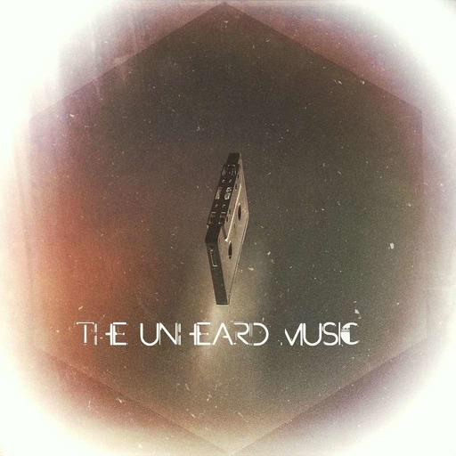 The Unheard Music 6/23/20