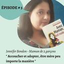 # 5 - Accoucher et adopter, être mère peu importe la manière
