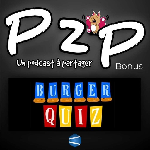 P2P BONUS - Burger Quiz