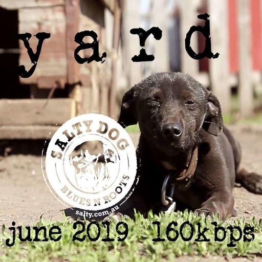 YARD Blues N Roots - Salty Dog (June 2019)