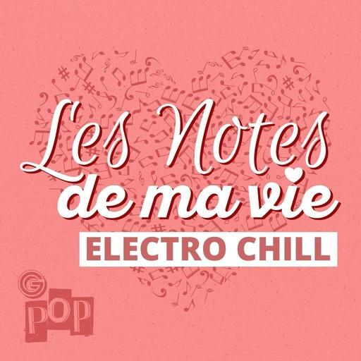 Electro Chill - 011 - Une sélection de MLKPlus