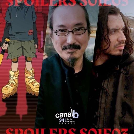 SPOILERS S01E03 · Backdoor Pilot, Paranoia Agent de Satoshi Kon et Kaamelott