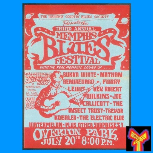 When Giants Walked the Earth: The 1968 & '69 Memphis Country Blues Festivals (Hour 2)
