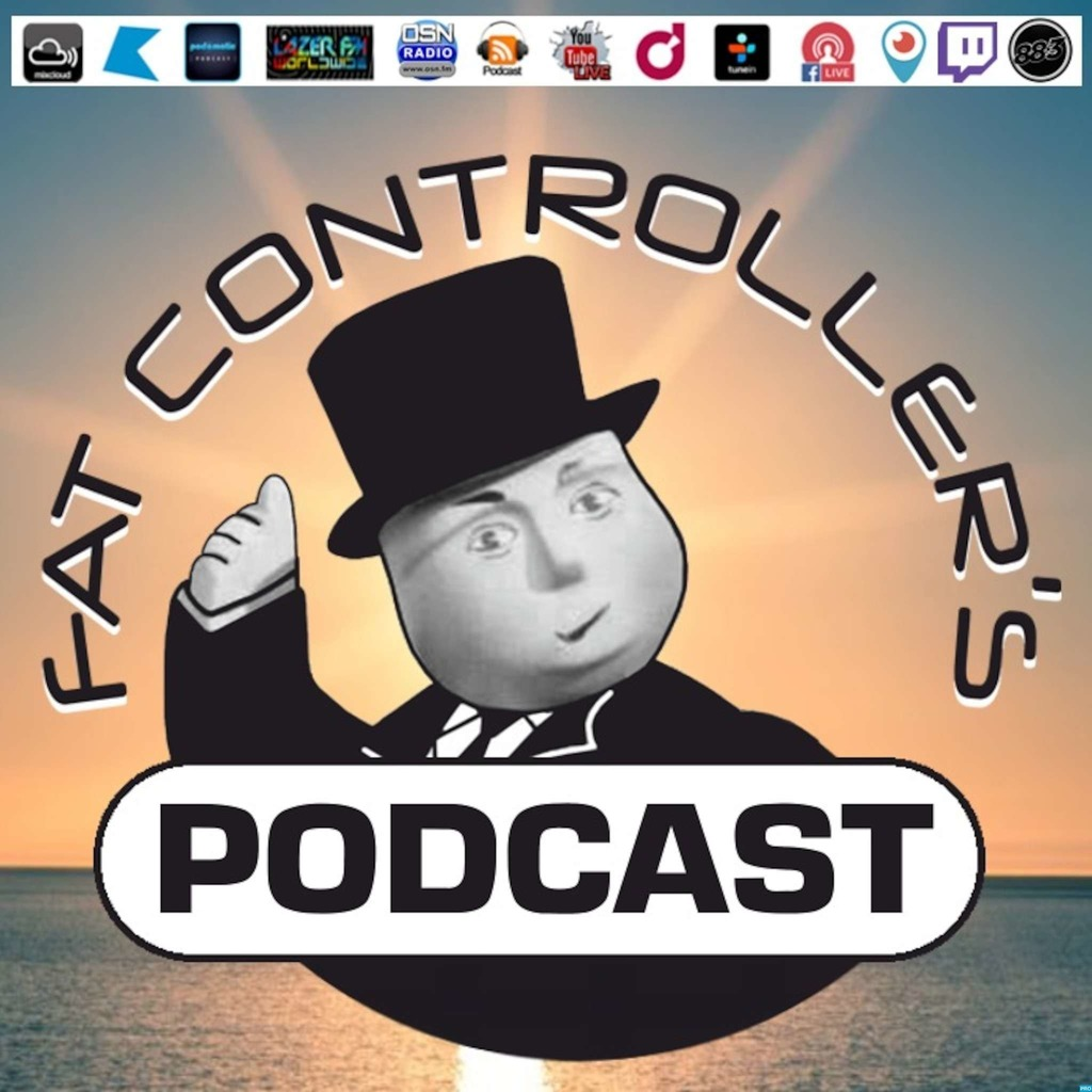 Fat Controllers PODCAST