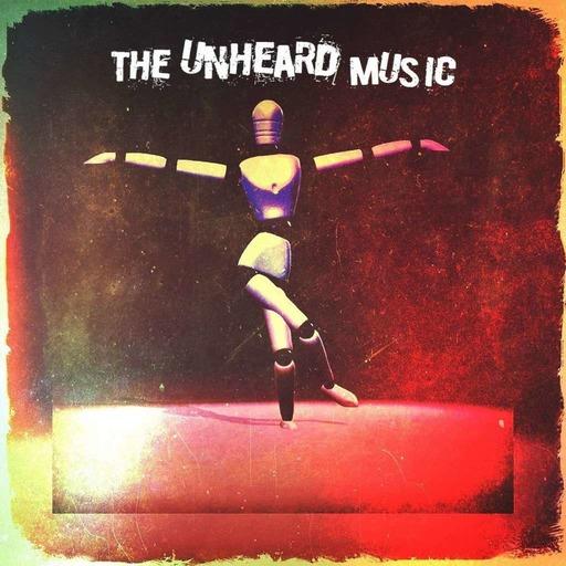 The Unheard Music 3/17/20