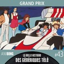 La Belle Histoire des Génériques Télé #43   Grand Prix